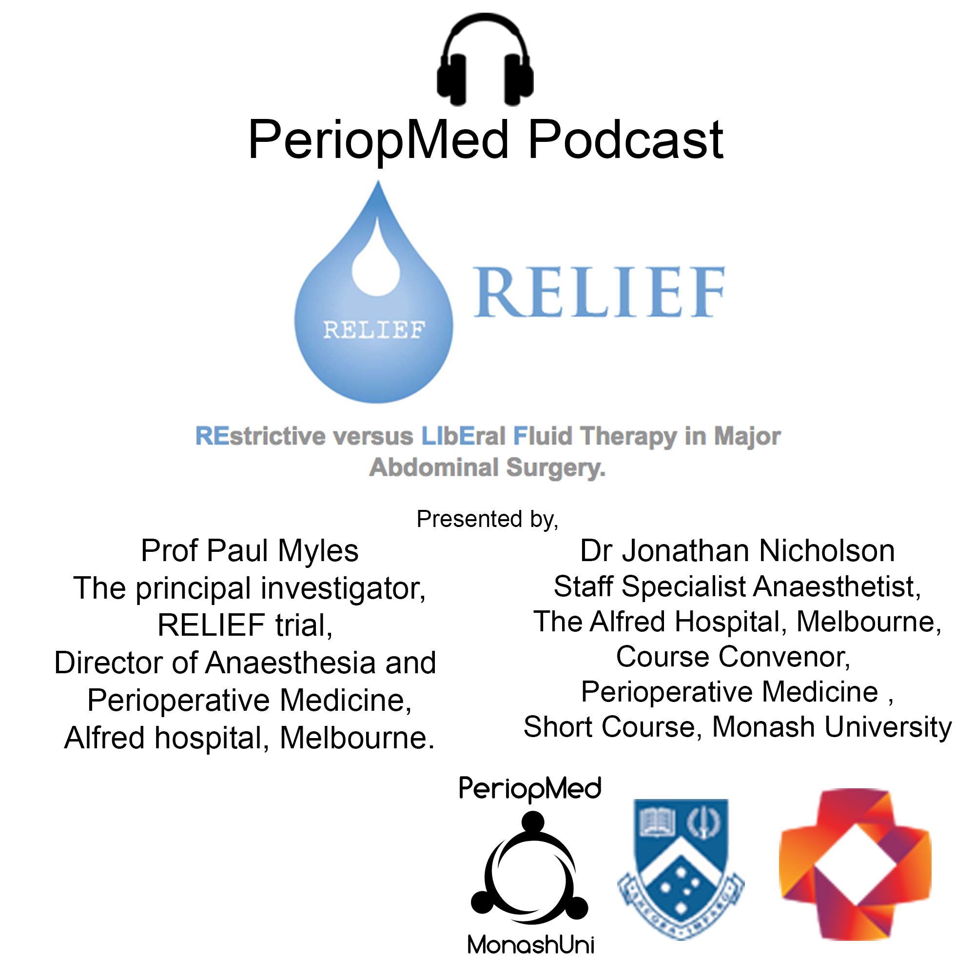 The RELIEF trial with Prof Paul Myles